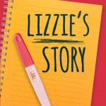 The Decision: Lizzie's Story