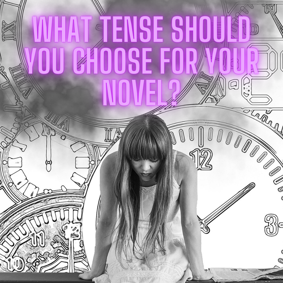 How To Decide Between Past and Present Tense In Your Novel