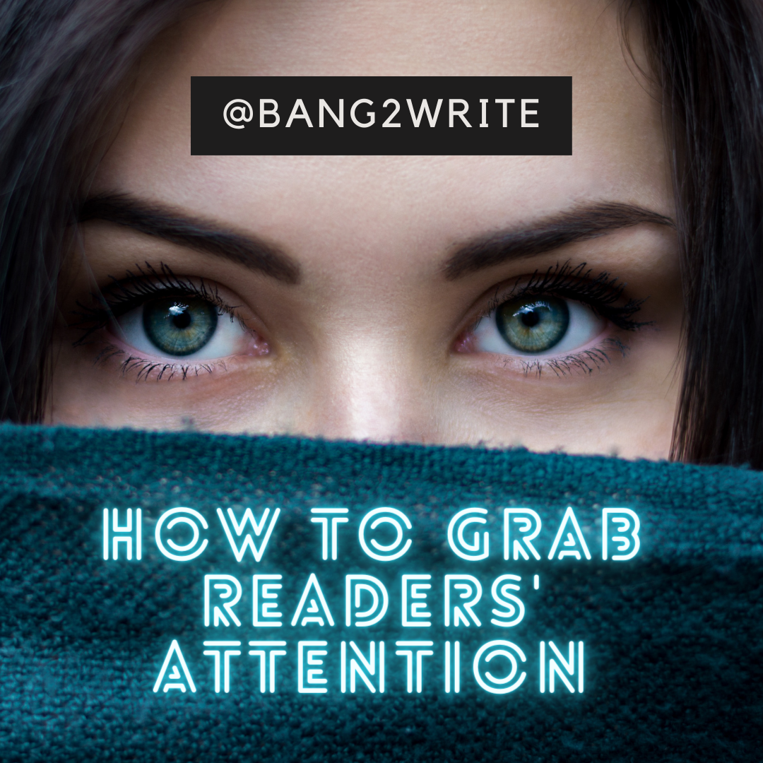 6 Writing Tricks That Grab Readers' Attention