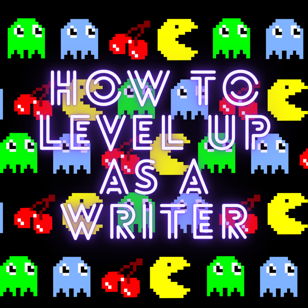 5 Things You Must Do To Level Up As A Writer