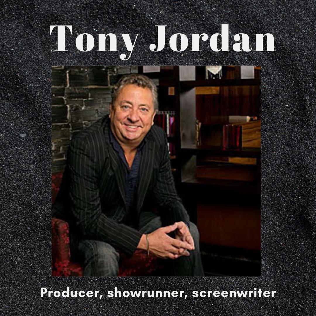 3 Top Tips From Tony Jordan on Writing Craft & Careers